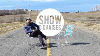 Show d'chaises
