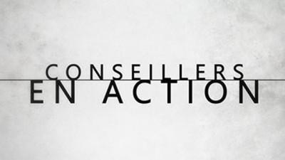 CONSEILLERS EN ACTION