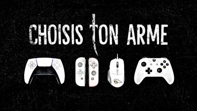Choisis ton arme